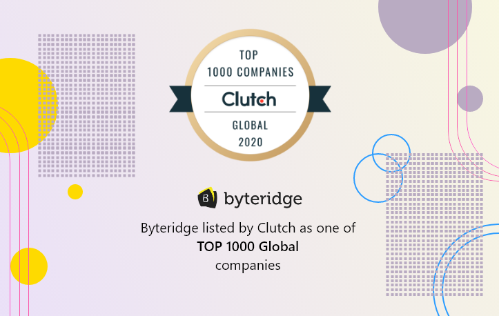 Clutch Recognizes Byteridge as Part of Their Global 1000